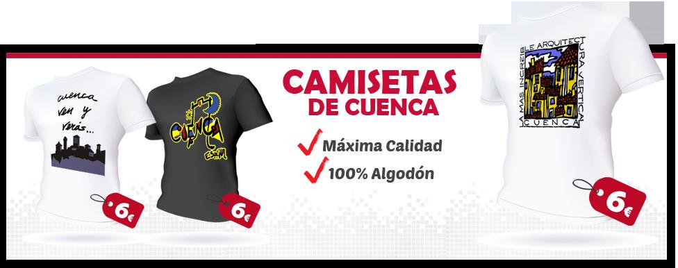 Camisetas de Cuenca, maxima calidad 6 Euros